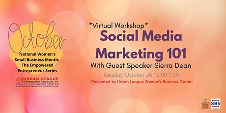 The Empowered Entrepreneur Series: Social Media Marketing 101 tickets