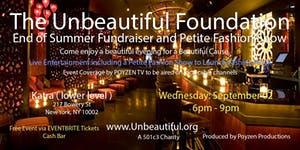 The Unbeauiful Foundation - End of Summer Fundraiser /...