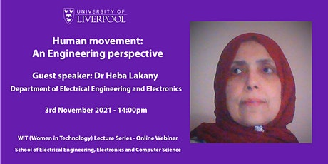 Human movement: An Engineering perspective - Dr Heba Lakany tickets