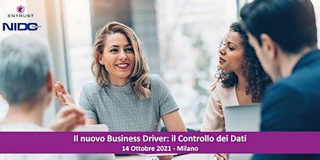Il nuovo Business Driver: il Controllo dei Dati biglietti