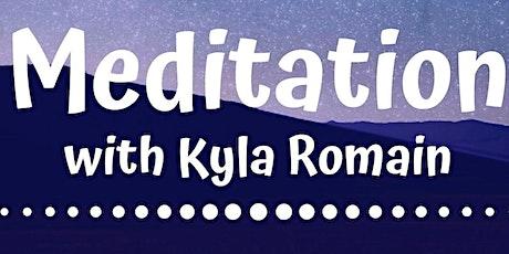 Meditation with Kyla tickets