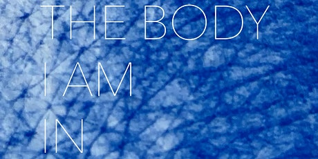 The Body I Am In -  A Drawing Correspondence Event tickets