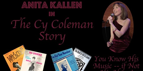 Anita Kallen in The Cy Coleman Story: You Know His Music - if Not His Name! tickets