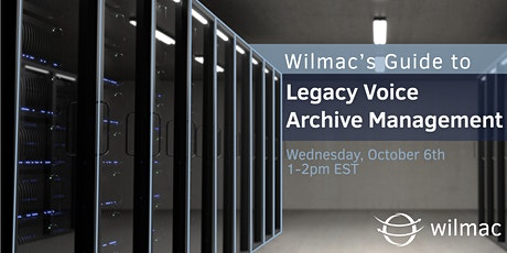 Wilmac's Guide to Legacy Voice Archive Management tickets
