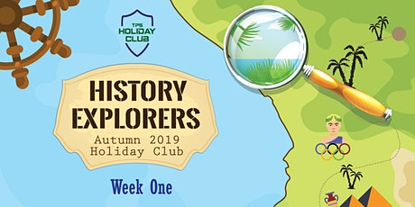 October Holiday Club 2021 -  History Explorers (Week 1) tickets