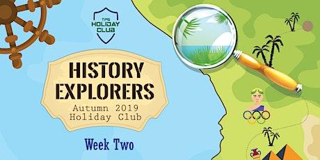 October Holiday Club 2021 -  History Explorers (Week 2) tickets