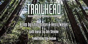 TRAILHEAD - Film Premiere Event
