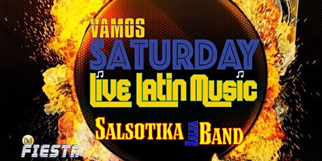 Vamos Saturday-Live Latin Music by Salsotika Salsa Band & DJ Fiesta tickets