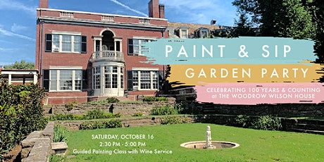Paint & Sip Garden Party at The Woodrow Wilson House tickets