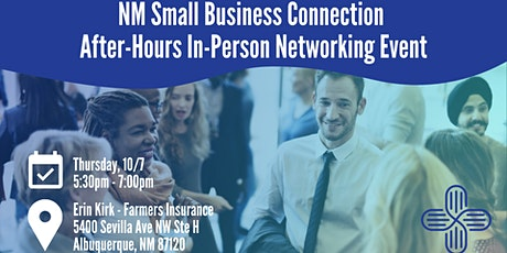 NM Small Business Connection October After-Hours In-Person Networking tickets