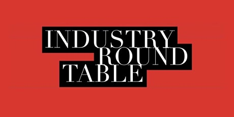 Industry Round Table Monday Oct 11th Mad Art Gallery tickets