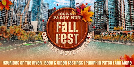 Island Party Hut Fall Fest on the Riverwalk - Hayrides on the River & More! tickets