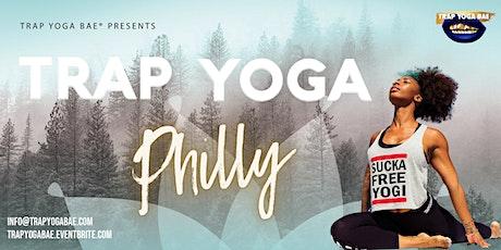 Trap Yoga Bae® Presents Trap Yoga Philly tickets