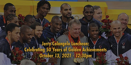 Jerry Colangelo Luncheon: Celebrating 50 Years of Golden Achievements tickets
