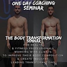 The body transformation seminar tickets