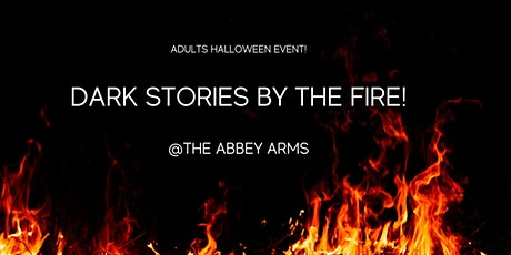Dark Stories by the Fire -The Ruined Theatre @ the Abbey Arms tickets