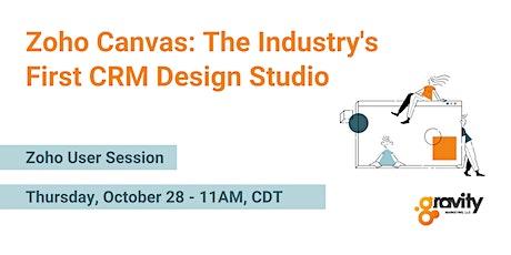 Zoho Canvas: The Industry's First CRM Design Studio biglietti