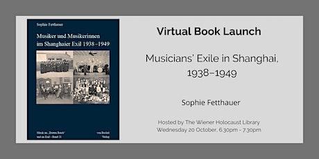 Virtual Book Launch: Musicians' Exile in Shanghai, 1938–1949 tickets