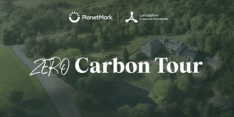 Lancashire   Roadmap to net zero   Zero Carbon Tour tickets