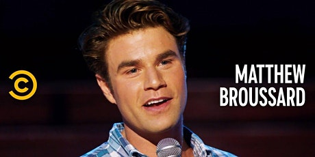 DC Comedy Loft presents Matthew Broussard (Comedy Central, Tonight Show) tickets