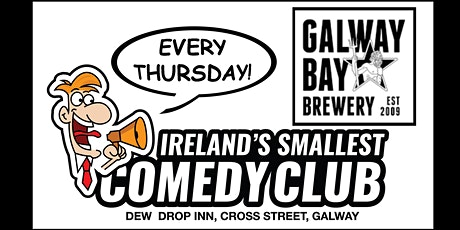 Ireland's Smallest Comedy Club - Thursday October 28th tickets