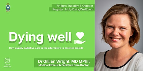 Dying Well: How palliative care is the alternative to assisted suicide tickets