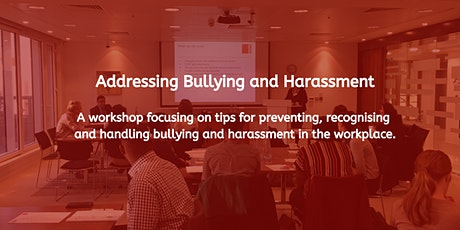 Addressing Bullying and Harassment tickets