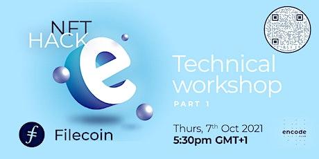 NFT Hack Technical Workshop - Part 1 tickets