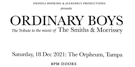 Ordinary Boys - Tribute to the music of The Smiths and Morrissey tickets