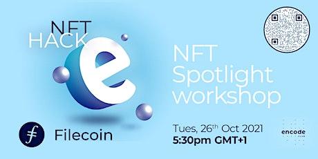 NFT Hack: NFT Spotlight Workshop tickets