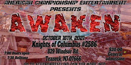 Ace pro Wrestling presents: Awaken tickets