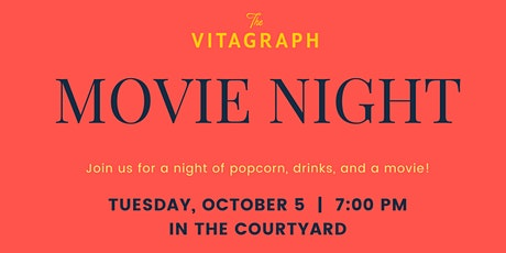 Movie Night at The Vitagraph tickets