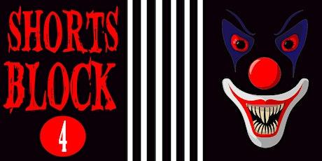 Shorts Block 4 | Screamfest tickets