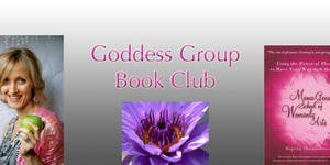Join Our Goddess Group - Book Club -LESSON 1 - The...