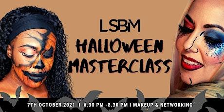 LSBM Halloween Makeup Masterclass tickets