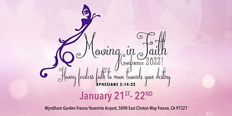Moving in Faith Conference 2022! tickets