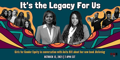 It's the Legacy for Us: A Conversation with Anita Hill & GGE tickets