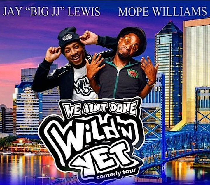PK Presents WE AIN'T DONE Wild'n Yet Tour image
