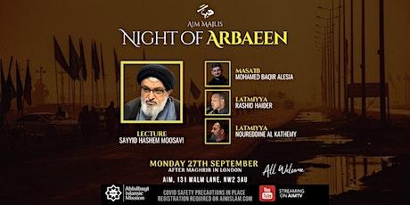 AIM Majlis - Night of Arbaeen tickets