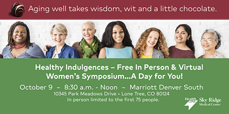 FREE Women's Health Symposium - Virtual & In-person tickets