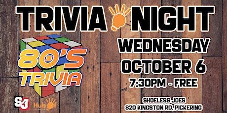 80's Trivia Night - Shoeless Joes Pickering tickets