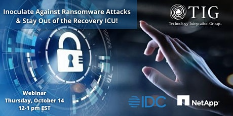 Inoculate Against Ransomware Attacks & Stay Out of the Recovery ICU tickets
