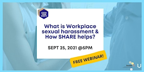 What is Workplace Harassment & How SHARE helps? tickets