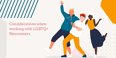 Considerations when working with LGBTQ+ Newcomers tickets