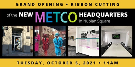 Grand Opening: METCO Headquarters in Nubian Square tickets