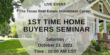 1st Time Home Buyer Seminar (Live Event) tickets