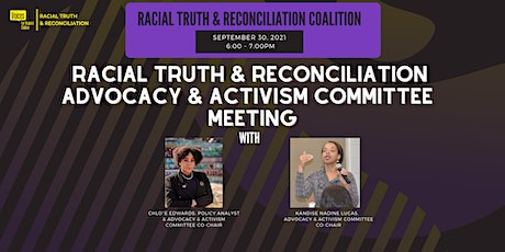 Racial Truth & Reconciliation VA Advocacy & Activism Committee Meeting tickets