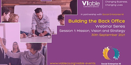 Building the Back Office - Session 1: Mission, Vision, and Strategy tickets