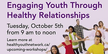 Engaging Youth Through Healthy Relationships tickets