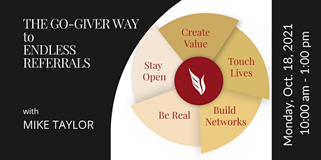 The Go-Giver Way to Endless Referrals tickets